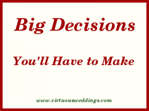 The Relationship: Big Decisions You'll Have to Make
