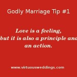 Godly Marriage Tip #1 www.virtuousweddings.com