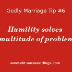 Godly Marriage Tip: Humility solves a multitude of problems