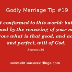 Godly Marriage Tip #19 ~ www.virtuousweddings.com