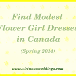 Modest Flower Girl Dress Guide, Canada, Spring, 2014