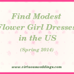 Modest Flower Girl Dress Guide, USA, Spring, 2014