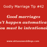 Godly Marriage Tip #42| More Godly Marriage Tips at www.virtuousweddings.com