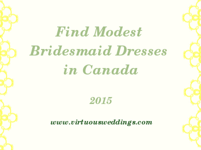 Finding Modest Bridesmaid Dresses in Canada (2015)