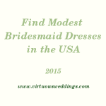 Finding Modest Bridesmaid Dresses in the United States (2015)