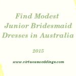 Finding Modest Junior Bridesmaid Dresses in Australia (2015)