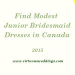 Finding Modest Junior Bridesmaid Dresses in Canada (2015)