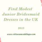 Finding Modest Junior Bridesmaid Dresses in the UK (2015)