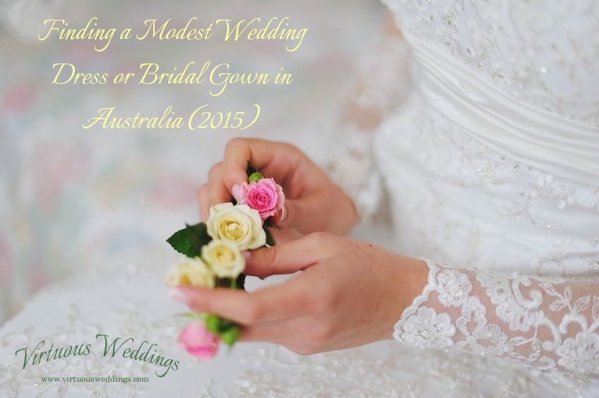 Finding a Modest Wedding Dress or Bridal Gown in Australia (2015)
