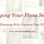 Keeping Your Plans Secret: Planning With Pinterest Part IV