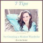7 Tips for Creating a Modest Wardrobe