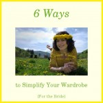 6 Ways to Simplify Your Wardrobe