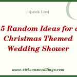 15 Random Ideas for a Christmas Themed Wedding Shower || www.virtuousweddings.com