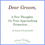 Dear Groom . . . .