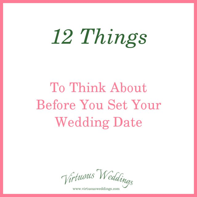 12 Things to Think About Before You Set Your Wedding Date