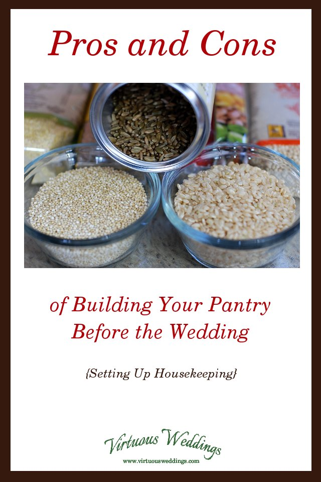 Building Your Pantry Before the Wedding: Pros and Cons