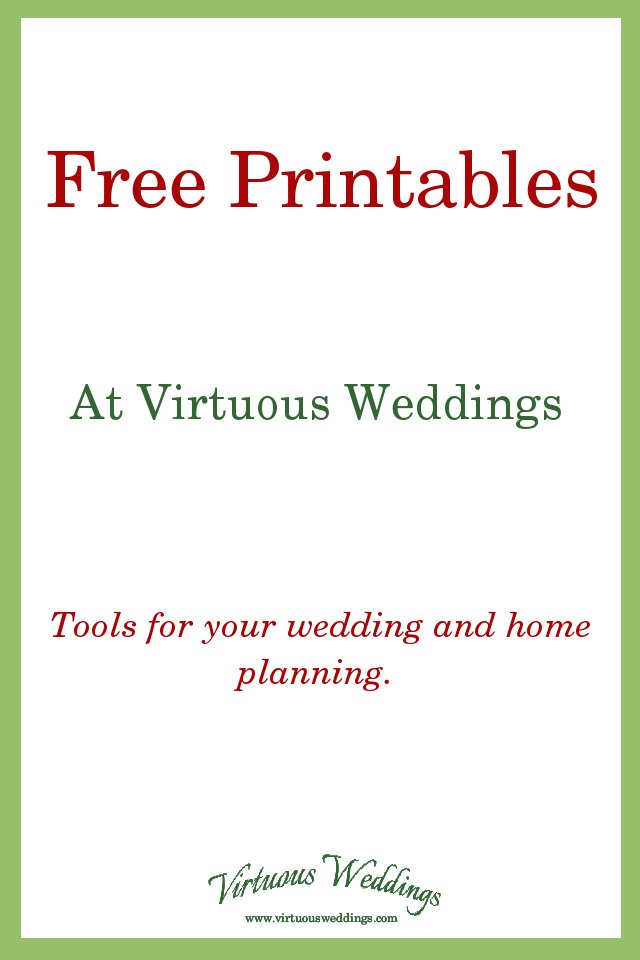 Free Printables from Virtuous Weddings ~ tools for wedding and home planning
