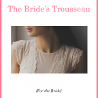 Prep Goals: The Bride's Trousseau