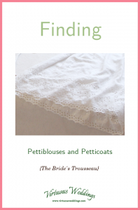 Sources of Pettiblouses and Petticoats (The Bride's Trousseau)