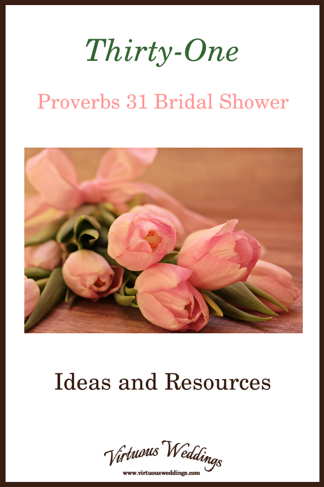 Thirty-One Proverbs 31 Bridal Shower Ideas and Resources