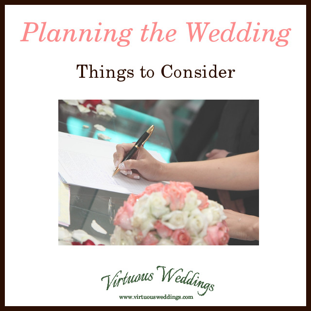 Planning the Wedding: Things to Consider