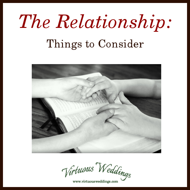 The Relationship: Things to Consider