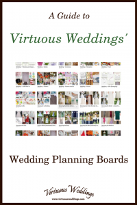 A Guide to Virtuous Weddings' Wedding Planning Boards