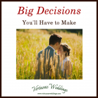 Big Decisions You'll Have to Make