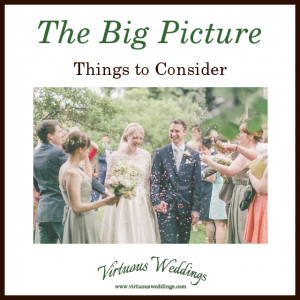 The Big Picture: Things to Consider