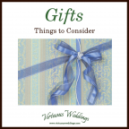 Gifts: Things to Consider