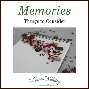 Memories: Things to Consider