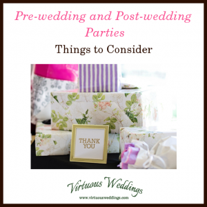 Pre-wedding and post-wedding Parties: Things to Consider