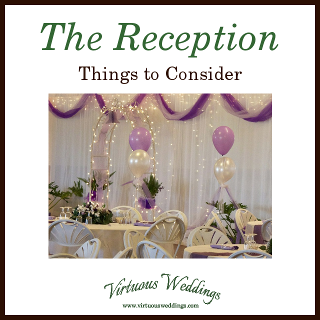 The Reception: Things to Consider