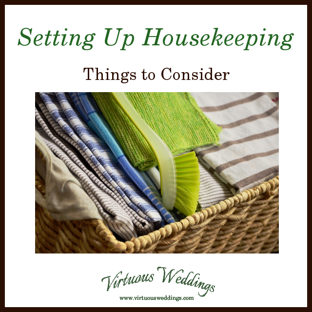 Setting Up Housekeeping: Things to Consider