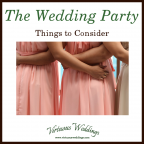 The Wedding Party: Things to Consider
