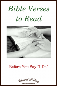 """Bible Verses to Read Before You Say """"I Do"""""""