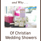 The Who, What, Where, When, and Why of Christian Wedding Showers