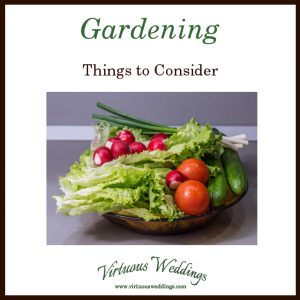 Gardening: Things to Consider