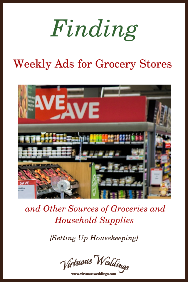 Finding Weeekly Ads for Grocery Stores and Other Sources of Groceries and Household Supplies {Setting Up Housekeeping}