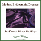 Modest Bridesmaid Dresses for Formal Winter Weddings