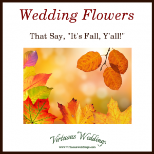 "Wedding Flowers that Say, ""It's Fall, Y'all!"""