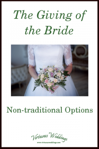 The Giving of the Bride: Non-traditional Options