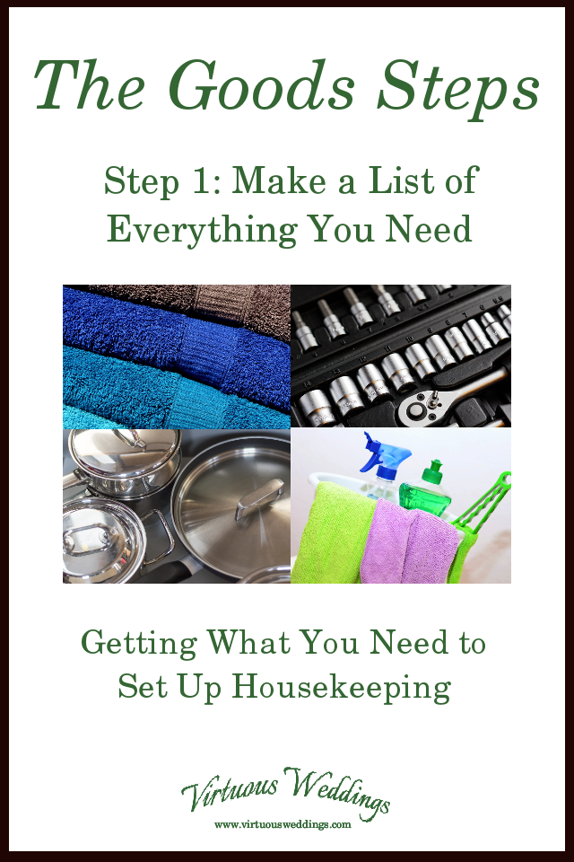 The Goods Steps ~ Step 1: Make a List of Everything You Need