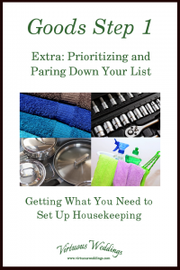 Goods Step One ~ Extra: Prioritizing and Paring Down Your List