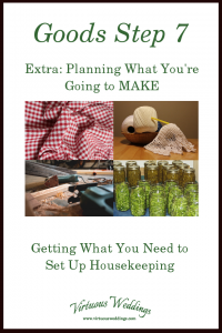 Goods Step 7 ~ Extra: Planning What You're Going to Make