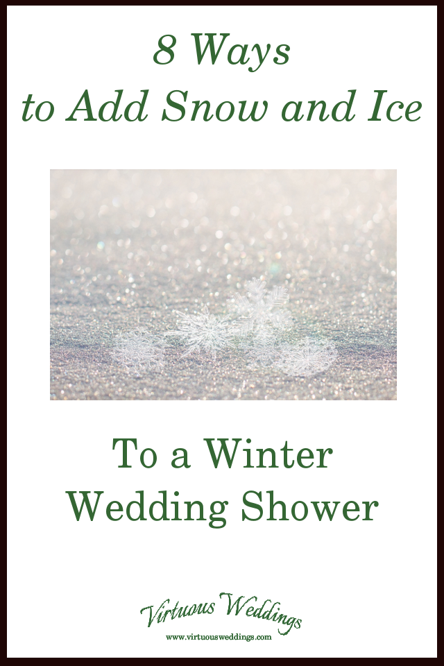 8 Ways to Add Snow and Ice to a Wedding Shower