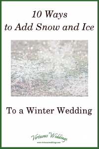 Ten Ways to Add Snow and Ice to a Winter Wedding