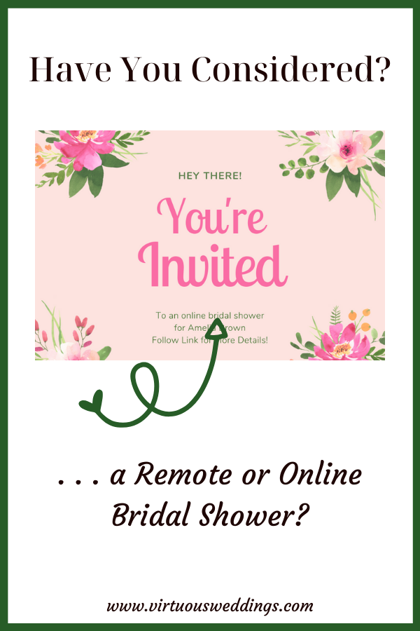 Have you considered a remote or online bridal shower?