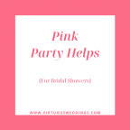 Pink party helps for wedding showers