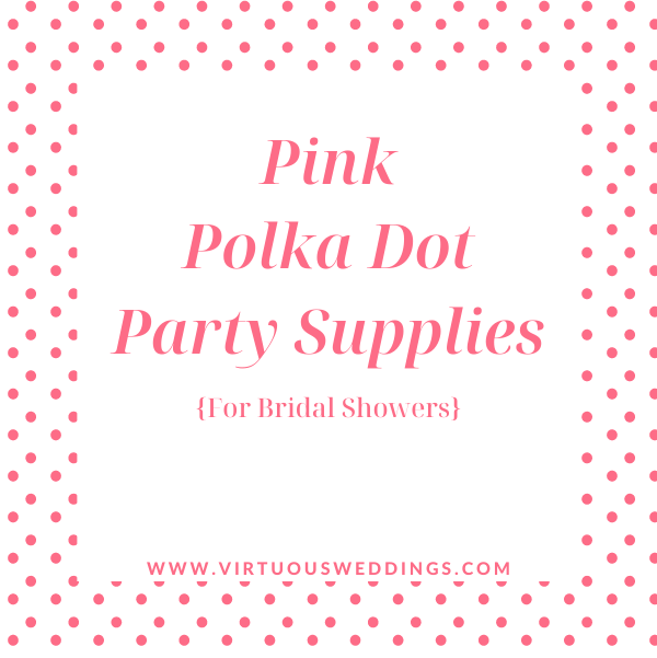 Pink polka dot party supplies for bridal showers